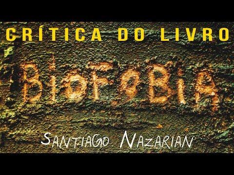 Cabine Liter�ria - Biofobia | Cr�tica