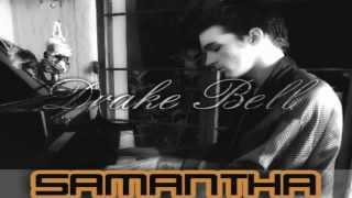 'Samantha' - Drake Bell