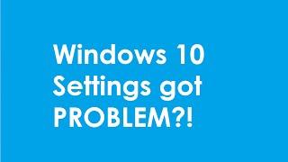 Windows 10 Settings crash problem [ EASY FIX]