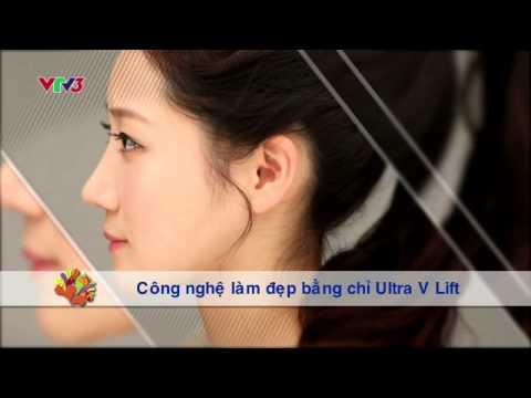 [VTV3-Vui sống mỗi ngày] Công nghệ đẹp bằng chỉ Ultra V Lift