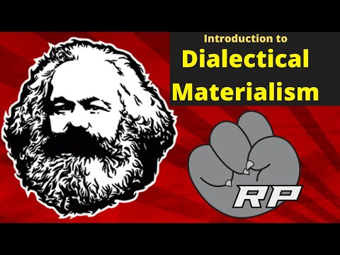 Marx 101: Introduction to Dialectical Materialism | Red Plateaus