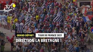 Grand Départ 2021 : La Bretagne Et Le Tour