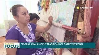 Ковроткачество: древнее ремесло Центральной Азии