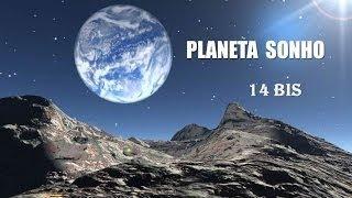Planeta Sonho   14 Bis  (legendado) HD