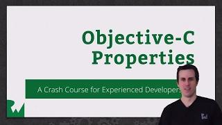 Beginning Objective-C Properties - raywenderlich.com