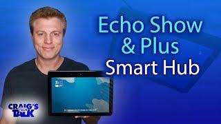 Echo Smart Home Hub - Setup Echo Show 2 and Echo Plus Hub