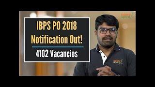 IBPS PO 2018 Notification Out. 4102 Vacancies!