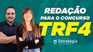 Concurso TRF4: Redação - Profs. Rodolfo Gracioli e Adriana Figueiredo