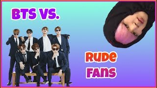 Rude Fans Vs. ARMY