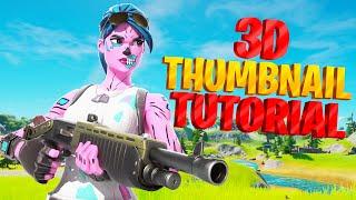 How To Make 3D Fortnite Thumbnails (Full Tutorial 2020)