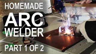 Making an ARC Welder - Part 1 of 2 - Video Youtube