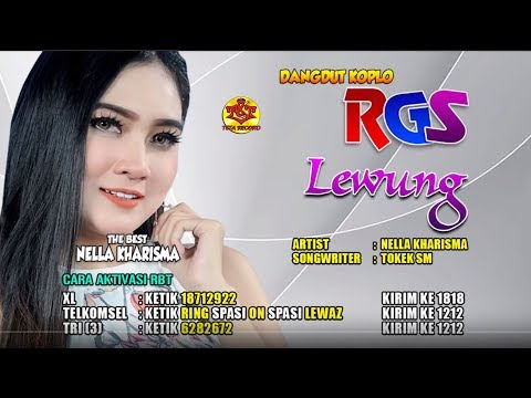 Nella Kharisma | Lewung-Dangdut Koplo | RGS