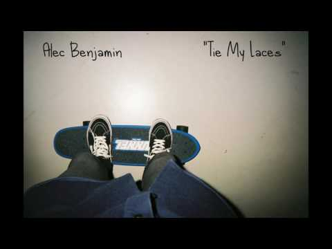 Tie My Laces Lyrics – Alec Benjamin