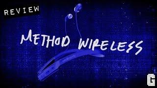 Finally! : Skullcandy Method Wireless REVIEW