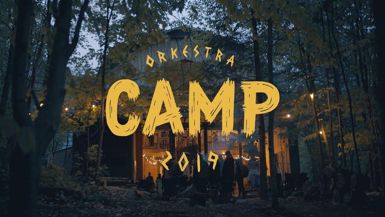 Orkestra Camp 2019 | Episode 02