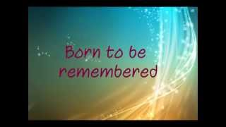 Neon Hitch - Born To Be Remembered (Lyric Video)