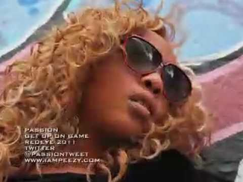 """""""GET UP ON GAME"""" BY THE BEST FEMALE RAPPER PASSION! 2011"""