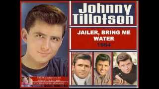Johnny Tillotson - Jailer, bring me water - 1964