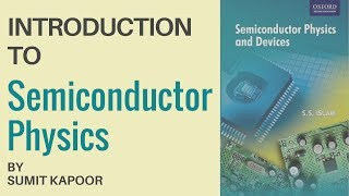 Learn About Semiconductor Physics In Hindi   Electronic Devices and Circuits By Sumit Kapoor