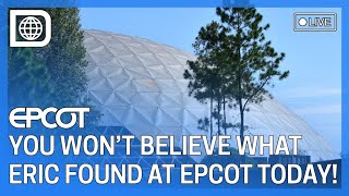???? LIVE - You won't believe what Eric found at Epcot today ????