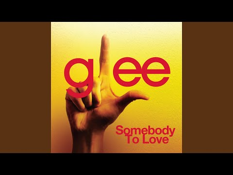 Somebody To Love (Glee Cast Version) (Cover Of Queen Song) Mp3