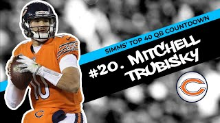 Chris Simms' Top 40 QBs: Mitchell Trubisky slides in at No. 20 | Chris Simms Unbuttoned | NBC Sports