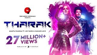 Tharak | Mamta Sharma | Mr  Faisu | Nakash Aziz | Bad-Ash | Salman Yusuff Khan | New Hindi Song 2019