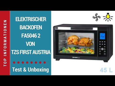 ☑ Elektrischer Backofen FA5046 2 (45 Liter) von TZS First Austria ► Unboxing Video