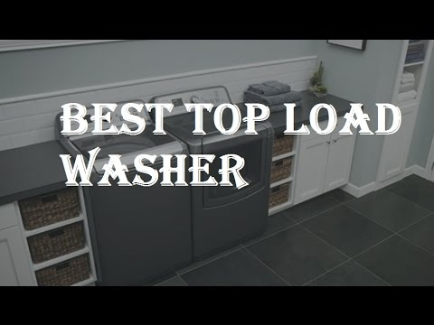 Best Top Load Washer 2018 -Review