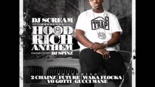 DJ Scream Ft. 2 Chainz, Future, Waka Flocka Flame, Yo Gotti & Gucci Mane - Hood Rich Anthem