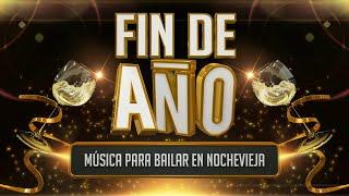 Fin de año 2018 - Música para bailar en fiestas, Nochevieja, Carnaval...
