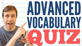 Advanced Vocabulary Lesson | Take the Quiz & Learn New Words