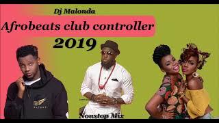 2019 AFROBEATS CLUB MIX BY DJ MALONDA FT Sauti Sol Yemi Alade