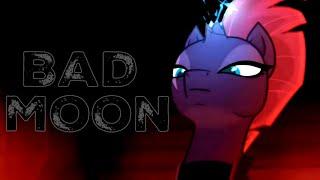 ~|Bad Moon|~Tempest Shadow~{PMV}