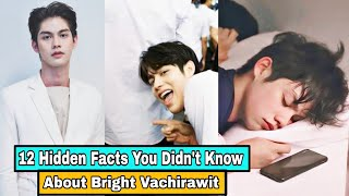 12 Hidden Facts You Didn't Know About Bright Vachirawit