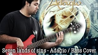 Seven Lands of Sins - Adagio - Bass Cover