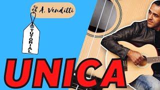 Unica - A. Venditti - Chitarra - Facile