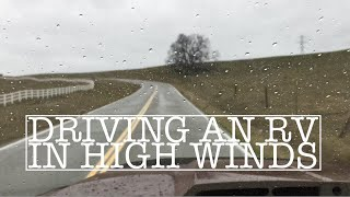 Driving An RV In High Winds. Tips For Truck Campers And RVs.