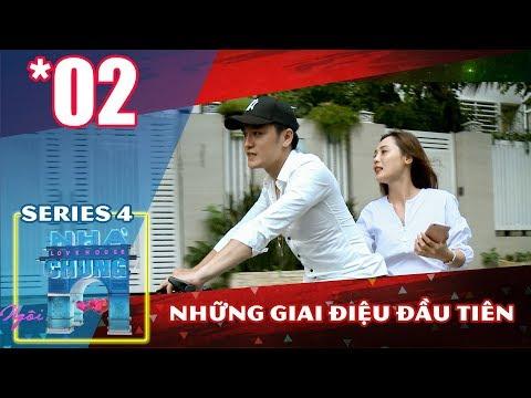 NGÔI NHÀ CHUNG – LOVE HOUSE | Series 4 – Tập 2 | Những giai điệu đầu tiên | 211117 🎶