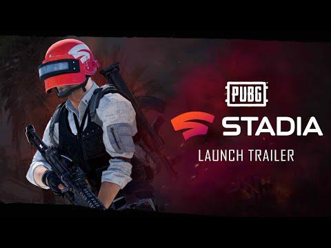 PUBG X STADIA – Official Launch Trailer   PUBG