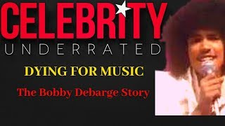 Dying For Music - The Bobby DeBarge Story (RB Group Switch)