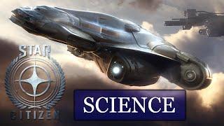Star Citizen: Science