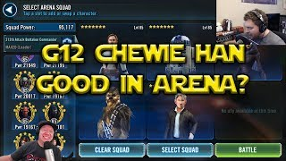 Star Wars: Galaxy Of Heroes - G12 Veteran Chewbacca Han Solo - Are They Good In Arena?