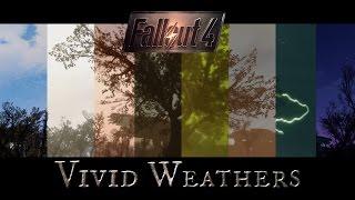 Fallout 4 Mods: Vivid Weathers by Mangaclub