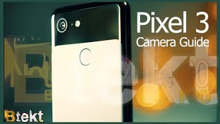 Is This Really the Best Camera on a Smartphone? | Pixel 3 Camera Guide and Review