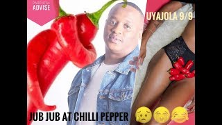 Jub Jub At Chilli Pepper (uyajola 99)