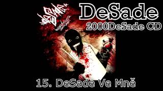 DeSade - 15. DeSade Ve Mně (2000DeSade CD, 2010, ZNK)