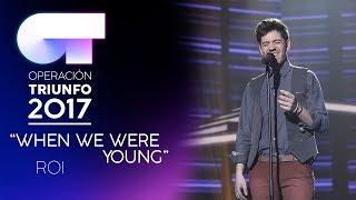 """When We Were Young"" - Roi   Gala 3   OT 2017"