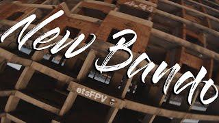 Ets FPV ~ Spot #03 | New Bando
