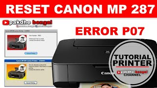 CARA RESET CANON MP 287, Canon Mp 287 Error P07, The Ink Absorber Is Almost Full, Error Number 5b00